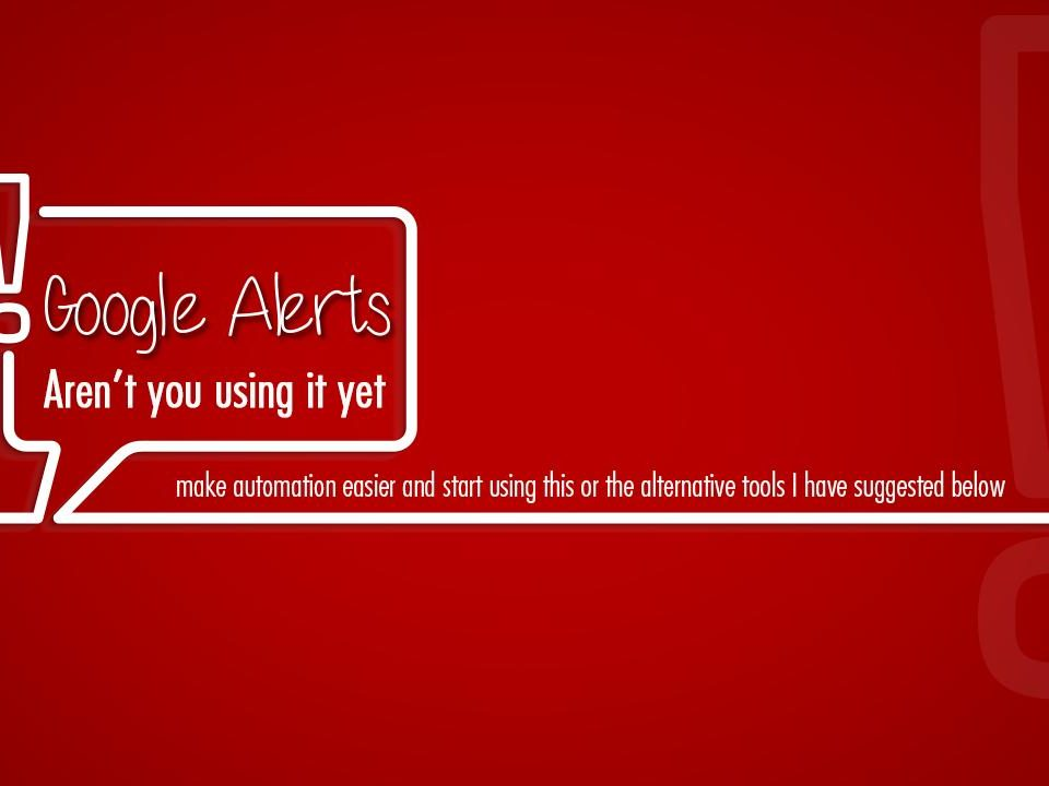 google alerts 960x720 - Google Alerts, Aren't you using it yet?