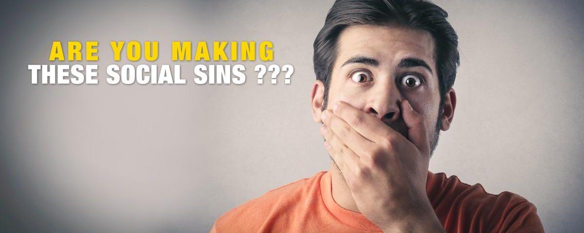 sins 1200x480 - The 3 Social Sins that Fail Your Social Media Marketing
